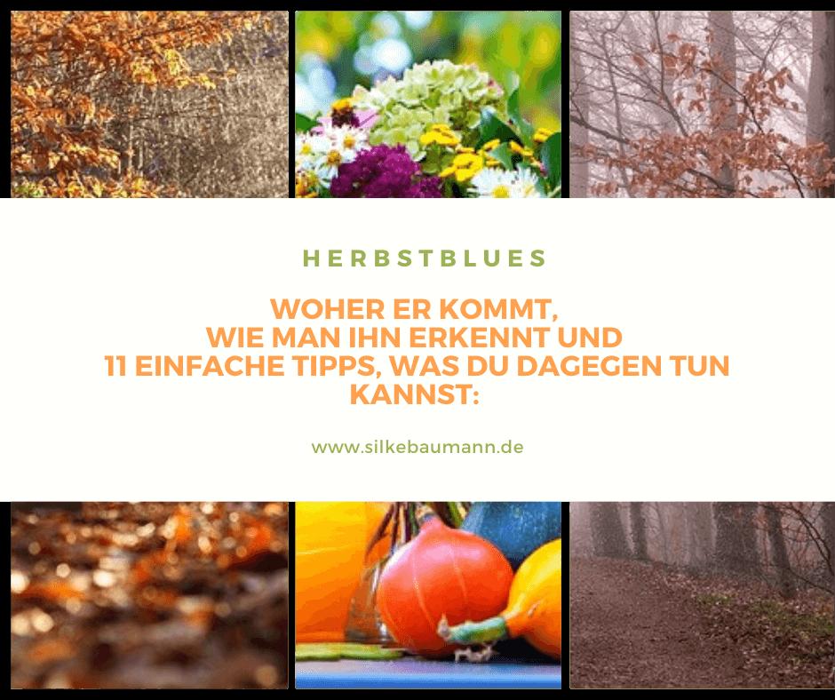 Herbstblues, was das ist, wie du ihn erkennst und 11 einfache Tipps, was du dagegen tun kannst