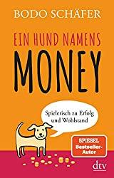 Buch: Ein Hund Namens Money- Bodo Schäfer