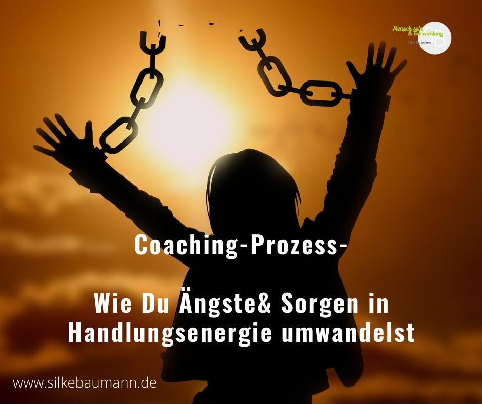 Coaching-Prozess Weg aus der Angst, freiwerdende Energie als Lösugnsenergie nutzen